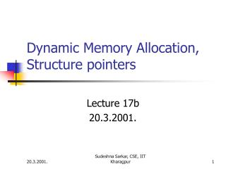 Dynamic Memory Allocation, Structure pointers