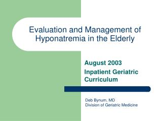 Evaluation and Management of Hyponatremia in the Elderly