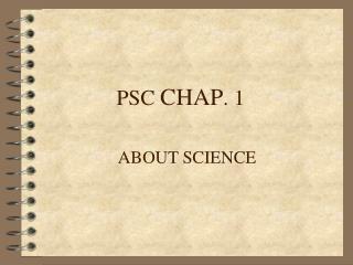 PSC  CHAP . 1