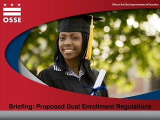 Briefing: Proposed Dual Enrollment Regulations