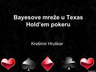 Bayesove mreže u Texas Hold'em pokeru