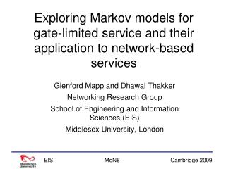 Exploring Markov models for gate-limited service and their application to network-based services