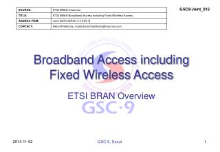 Broadband Access including Fixed Wireless Access