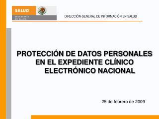 PROTECCIÓN DE DATOS PERSONALES  EN EL EXPEDIENTE CLÍNICO ELECTRÓNICO NACIONAL