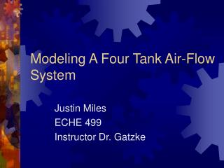 Modeling A Four Tank Air-Flow System