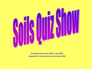 Soils Quiz Show