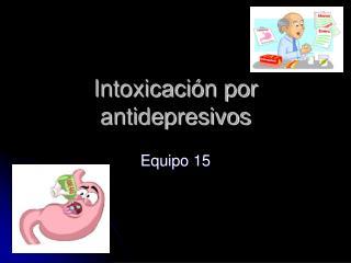 Intoxicación por antidepresivos
