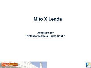 Mito X Lenda