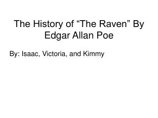 "The History of ""The Raven"" By Edgar Allan Poe"