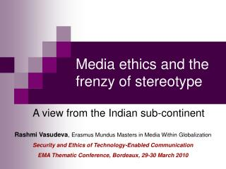Media ethics and the frenzy of stereotype