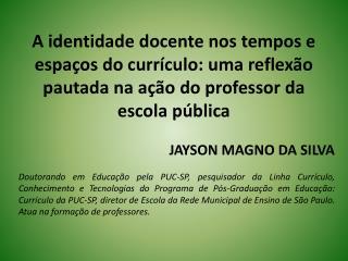 JAYSON MAGNO DA SILVA