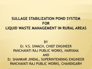 SULLAGE STABILIZATION POND SYSTEM  FOR LIQUID WASTE MANAGEMENT IN RURAL AREAS BY