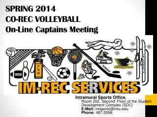 SPRING 2014 CO-REC VOLLEYBALL On-Line Captains Meeting