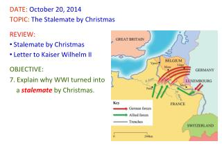 DATE:  October  20,  2014   TOPIC:  The  Stalemate by Christmas REVIEW: Stalemate by Christmas