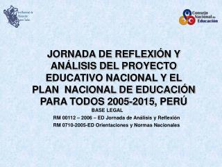 Foro Nacional de   Educación     para Todos