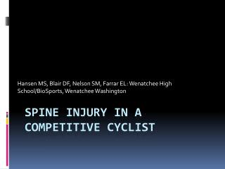 Spine Injury in a Competitive Cyclist