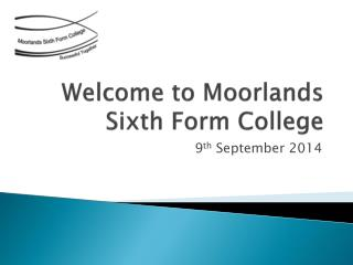 Welcome to Moorlands Sixth Form College