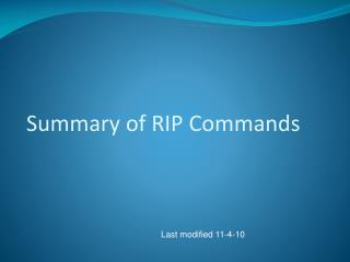 Summary of RIP Commands