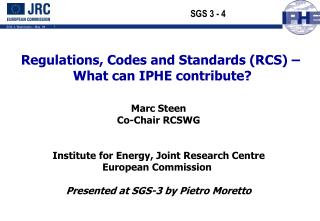 Regulations, Codes and Standards (RCS) –  What can IPHE contribute?