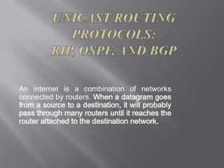 Unicast  Routing Protocols: RIP, OSPF, and BGP