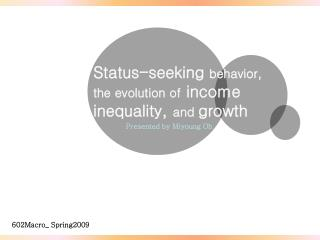 Status-seeking  behavior, the evolution of  income inequality,  and  growth