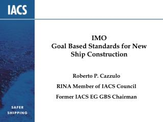 IMO Goal Based Standards for New Ship Construction