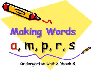 Making Words a , m, p, r, s
