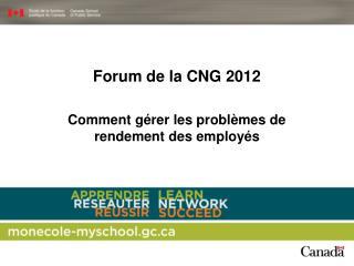 Forum de la CNG 2012