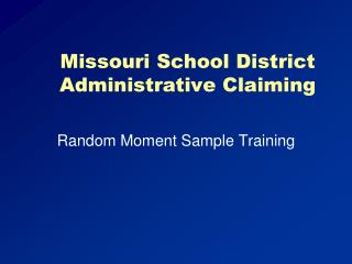 Missouri School District Administrative Claiming