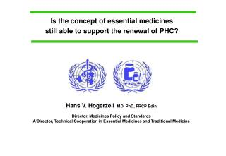 Is the concept of essential medicines still able to support the renewal of PHC?