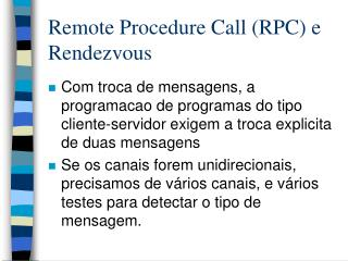 Remote Procedure Call (RPC) e Rendezvous