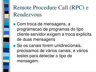 Remote Procedure Call (RPC) e Rendezvous