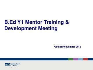 B.Ed Y1 Mentor Training & Development Meeting