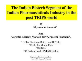 by Shyama V. Ramani a And  Augustin Maria b ,  Mahesh Ravi c , Preethi Pradhan d  ,
