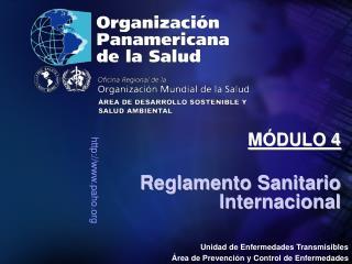 Unidad de Enfermedades Transmisibles Área de Prevención y Control de Enfermedades