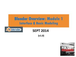 Blender Overview : Module 1 Interface & Basic Modeling