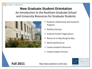 Rackham ' s Relationship with Academic Programs Rackham Services Graduate Student Organizations