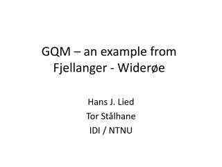 GQM – an example from Fjellanger - Widerøe