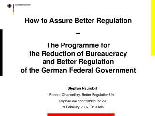 How to Assure Better Regulation  --