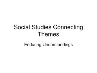 Social Studies Connecting Themes