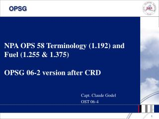 NPA OPS 58 Terminology (1.192) and Fuel (1.255 & 1.375)  OPSG 06-2 version after CRD