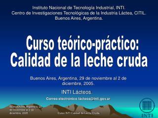 Instituto Nacional de Tecnología Industrial, INTI.