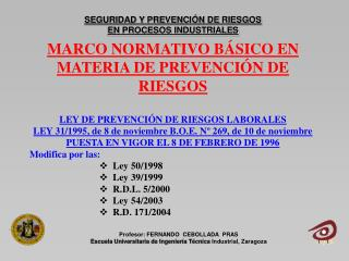 SEGURIDAD Y PREVENCI�N DE RIESGOS EN PROCESOS INDUSTRIALES