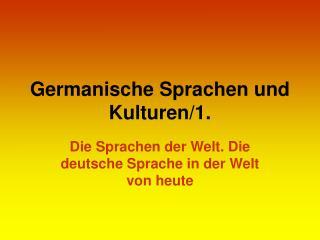 Germanische Sprachen und Kulturen/1.