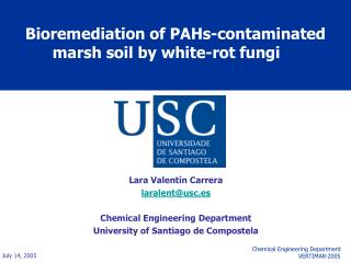 Bioremediation of PAHs-contaminated marsh soil by white-rot fungi