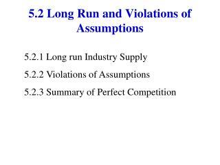 5.2 Long Run and Violations of Assumptions