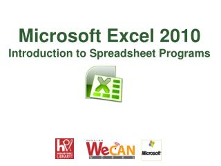 Microsoft Excel 2010 Introduction to Spreadsheet Programs