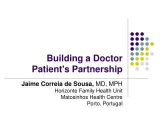 Building a Doctor Patient's Partnership