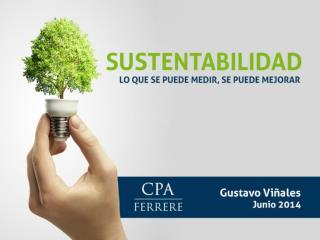 … de la RSE a la Sustentabilidad  Medición, comunicación  y mejora de gestión