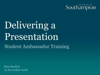 Delivering a Presentation